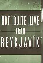 Jonathan Duffy: Not Quite Live From Reykjavík