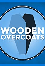 Wooden Overcoats: Podcast Sitcom