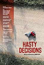 Hasty Decisions