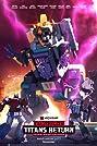 Transformers: Titans Return (2017) Poster