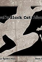 Marvel's Black Cat: Live to Lie