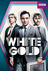 James Buckley, Ed Westwick, and Joe Thomas in White Gold (2017)