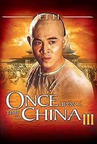 Jet Li in Wong Fei Hung III: Si wong jaang ba (1992)