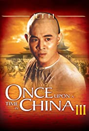 Once Upon a Time in China III (1993) 720p