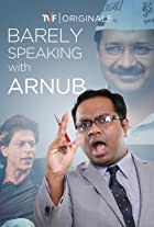 Barely Speaking with Arnub