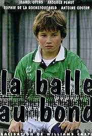 La balle au bond Poster