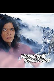 Walking Bear, Running Wolf (2017)