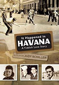Divx free movie downloads It Happened in Havana: A Yiddish Love Story by [UHD]