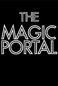 Primary photo for The Magic Portal