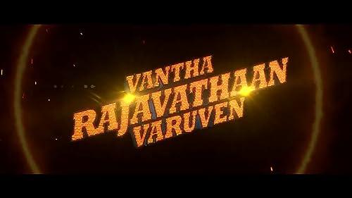 Vantha Rajavathaan Varuven - Teaser Promo