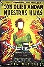 Con quién andan nuestras hijas (1956) Poster
