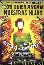 Con quién andan nuestras hijas Poster