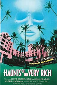 Haunts of the Very Rich (1972) Poster - Movie Forum, Cast, Reviews