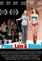 Peace, Love & Bikinis!