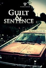 ##SITE## DOWNLOAD Guilt & Sentence (2010) ONLINE PUTLOCKER FREE