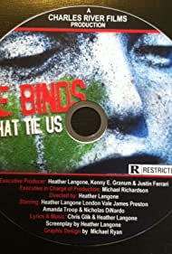The Binds That Tie Us (2010)