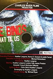 The Binds That Tie Us Poster