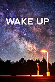 Wake Up (2010) Poster - Movie Forum, Cast, Reviews