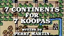 7 Continents for 7 Koopas