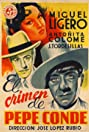 El crimen de Pepe Conde (1946) Poster