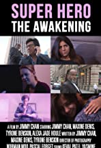 Super Hero - The Awakening