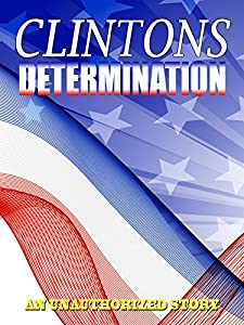 Watch online english movies hd Determination: The Clintons [Bluray]