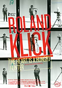Movie psp watch Roland Klick: The Heart Is a Hungry Hunter [2048x1536]