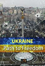 Ukraine: Path to Freedom