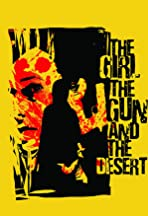 The Girl the Gun and the Desert