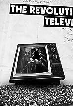 The Revolution Televised