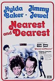 Nearest and Dearest Poster