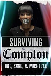 Surviving Compton: Dre, Suge & Michel'le Poster