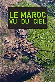 Le Maroc vu du ciel(2017) Poster - Movie Forum, Cast, Reviews