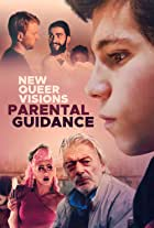 New Queer Visions: Parental Guidance