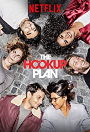 Plan Coeur / The Hook Up Plan (2018)