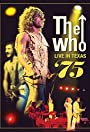 The Who Live in Texas '75