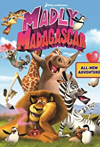 Primary photo for Madly Madagascar