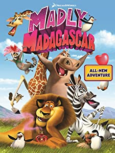Movie websites to watch for free Madly Madagascar by David Soren [1280x1024]