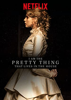 Permalink to Movie I Am the Pretty Thing That Lives in the House (2016)