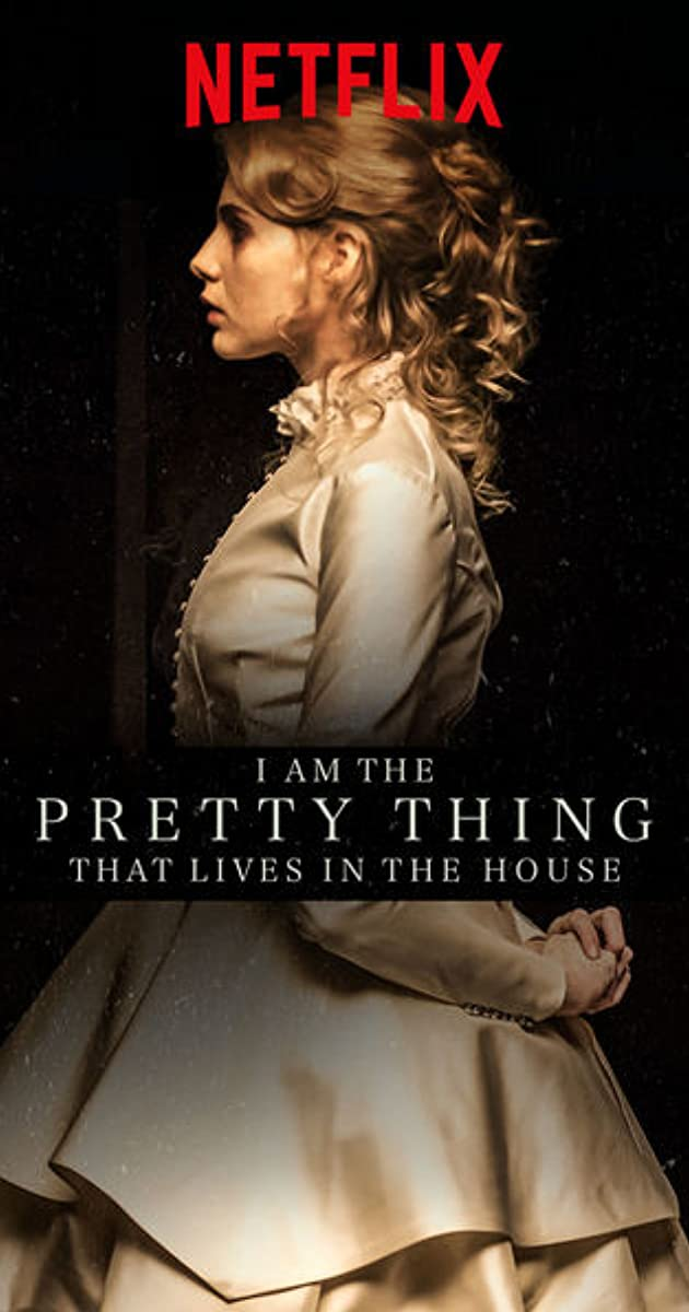 Subtitle of I Am the Pretty Thing That Lives in the House