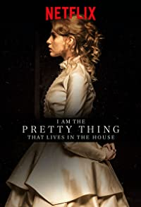 Primary photo for I Am the Pretty Thing That Lives in the House