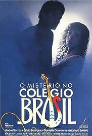 Mistério no Colégio Brasil Poster
