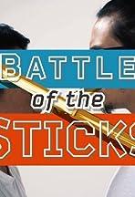 Battle of the Sticks