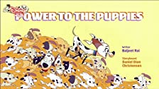 Power to the Puppies/Who The Dog Do You Think You Are?