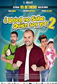 Usted No Sabe Quien Soy Yo 2 Poster