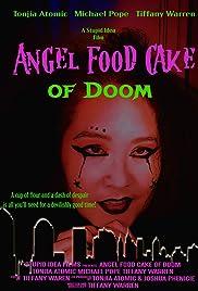 Angel Food Cake of Doom Poster