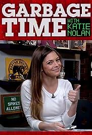 Garbage Time with Katie Nolan Poster