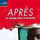 Après - Un voyage dans le Rwanda (2005)