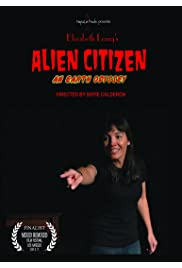 ALIEN CITIZEN: An Earth Odyssey