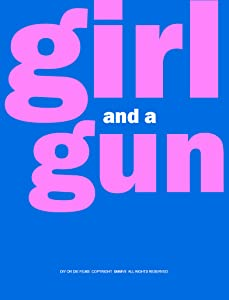 Girl and a Gun full movie hd 1080p
